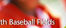Refurbishing Youth Baseball Fields